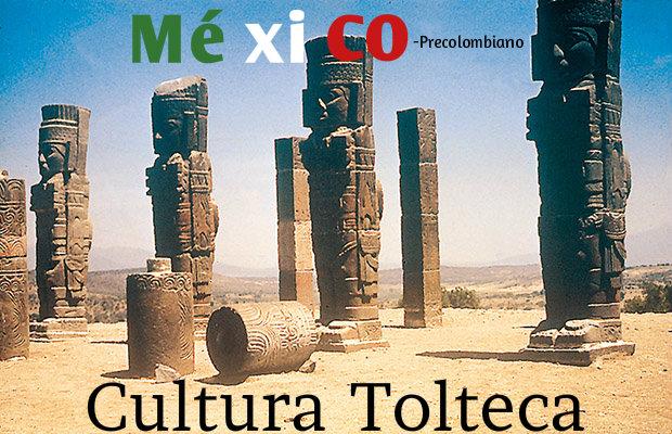 Culturas toltecas