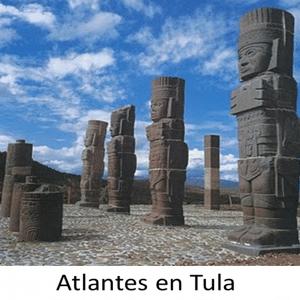 Los atlantes de la cultura tolteca