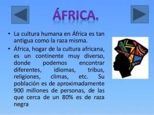 Característica de la Cultura Africana: