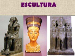 Escultura del Arte Egipcio: