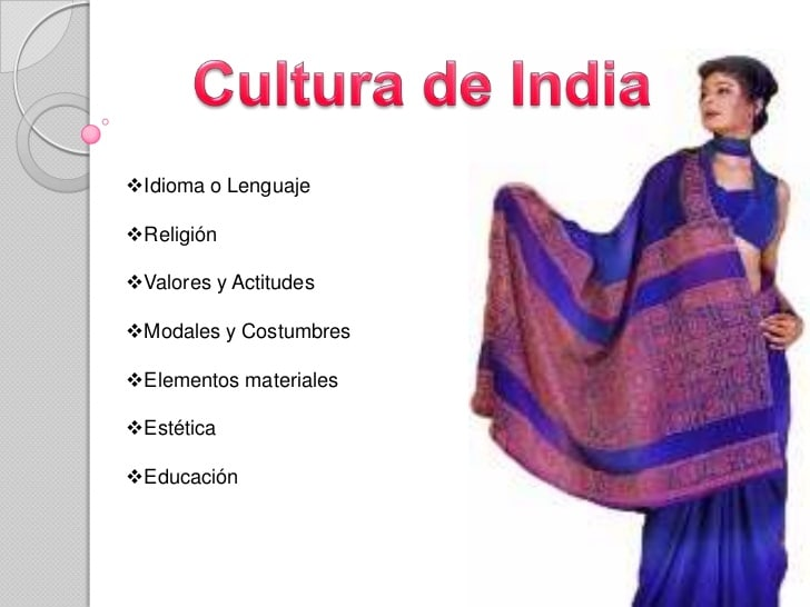 Característica y ubicación de la Cultura India:
