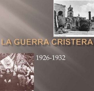 Guerra Cristera: Qué es, causas, consecuencias y más