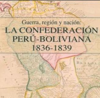 Aprende todo sobre la confederación Perú boliviana